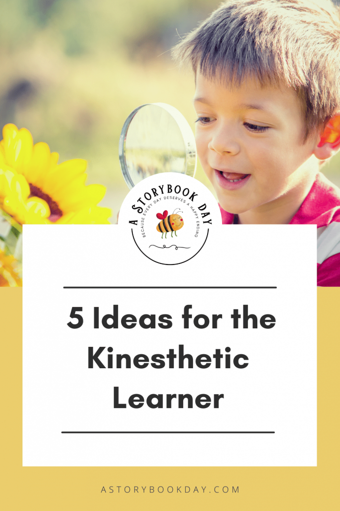 5 Ideas for the Kinesthetic Learner @ aStorybookDay.com