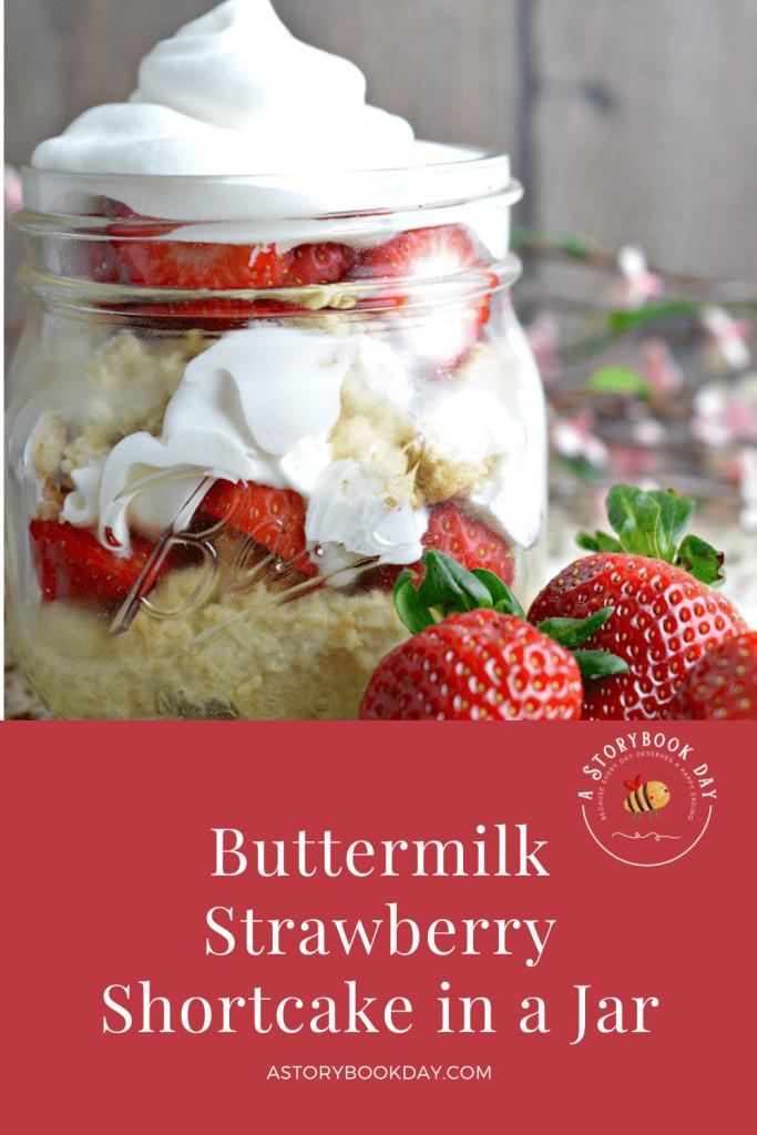 Buttermilk Strawberry Shortcake in a Jar @ aStorybookDay.com