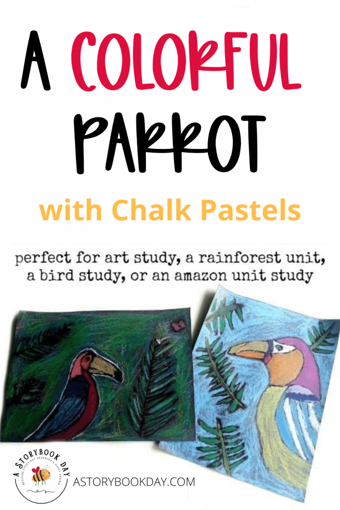 A Colorful Parrot with Chalk Pastels @ aStorybookDay.com