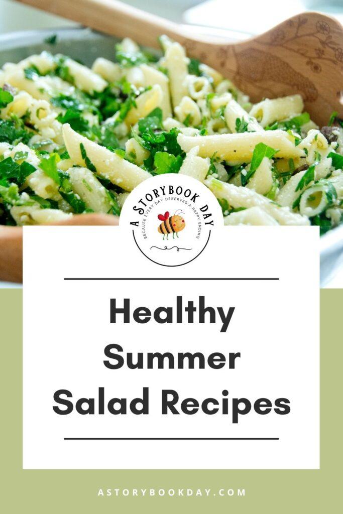 Healthy Summer Salad Recipes @ A Storybook Day